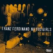 No You Girls (The Grizzl Remixes) - Single
