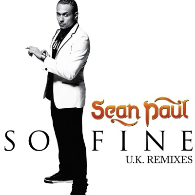 So Fine (The Remixes) - Single - Sean Paul