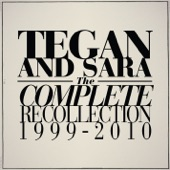 Tegan and Sara - Burn Your Life Down