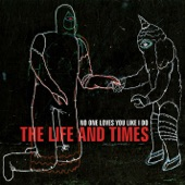 The Life and Times - Day One