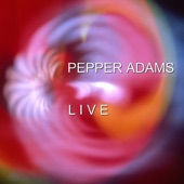 Pepper Adams - Blues Out