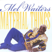 Hole In the Wall - Mel Waiters - Mel Waiters