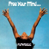 Funkadelic - I Wanna Know If It's Good to You