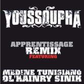 Apprentissage (Remix) [feat. Médine, Tunisiano, Ol'Kainry & Sinik] - Single