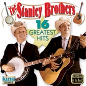 The Stanley Brothers - Mountain Dew
