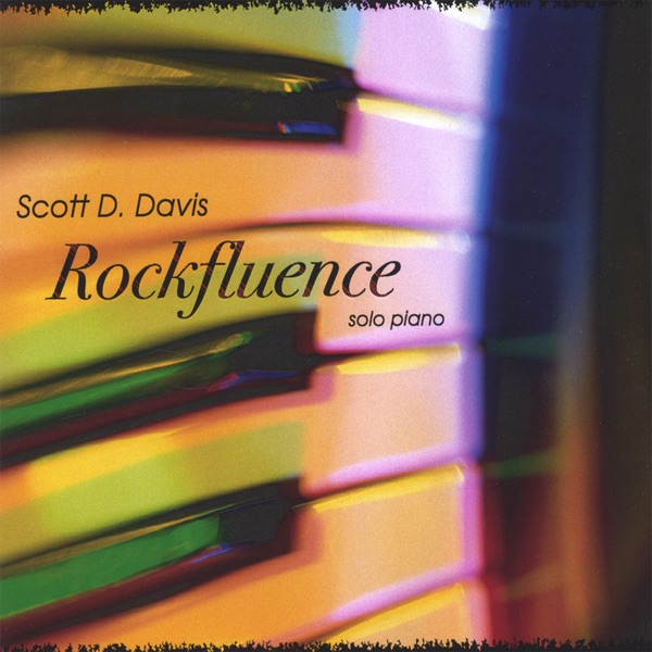 ‎Rockfluence - A Solo Piano Rock Tribute by Scott D  Davis on iTunes