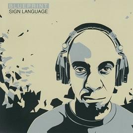 Sign language by blueprint on apple music sign language blueprint malvernweather Gallery