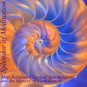 Splendor of Meditation - Most Relaxing Classical Indian Flute
