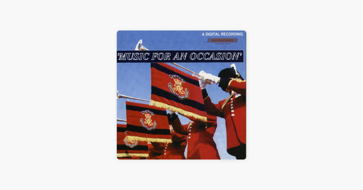 the band of the corps of royal engineersの music for an occasion