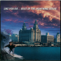 The Lightning Seeds - Like You Do - Best of the Lightning Seeds artwork