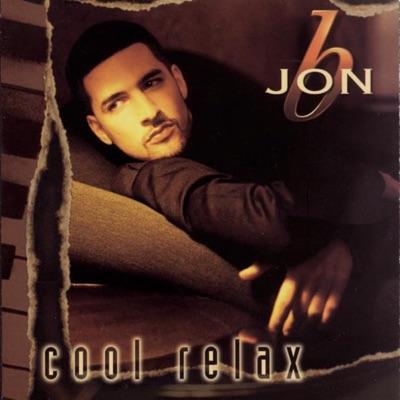 Cool Relax - Jon B