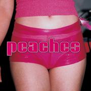 The Teaches of Peaches - Peaches - Peaches