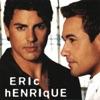 Eric e Henrique