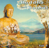 Buddha and Bonsai, Vol. 5