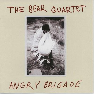 Angry Brigade - The Bear Quartet