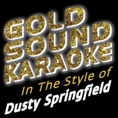 I'm Going Back (Karaoke Version) [In the Style of Dusty Springfield]