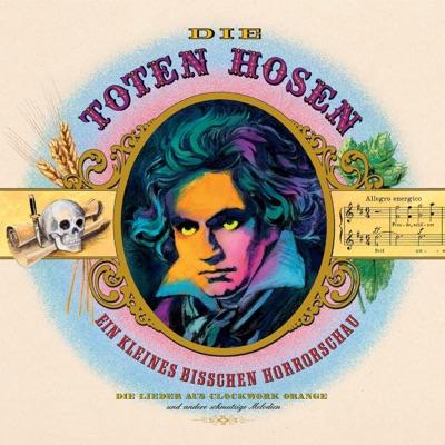 Ein kleines bißchen Horrorschau (Deluxe-Edition mit Bonus-Tracks) - Die Toten Hosen