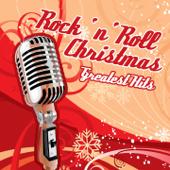 Rock 'n' Roll Christmas (Greatest Hits)