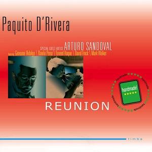 Paquito D'Rivera: Reunion