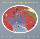 The Screamin' Cheetah Wheelies - Right Place, Wrong Time