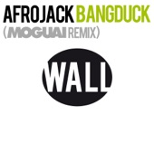 Bangduck (Moguai Remix) - Single
