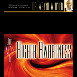 The Keys to Higher Awareness audiobook