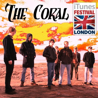 iTunes Festival: London 2007 - EP - The Coral
