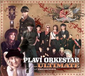 Plavi Orkestar - The Ultimate Collection