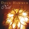 When Christmas Comes to Town - Doug Hammer