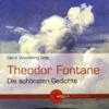 Theodor Fontane - Theodor Fontane - Die schönsten Gedichte Grafik
