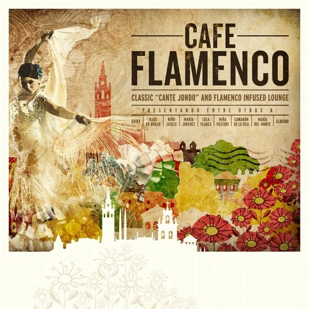 Café Flamenco by Various Artists on Apple Music