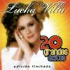 Lucha Villa - Lucha Vílla: 20 Grandes Éxitos artwork