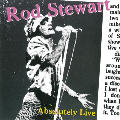 Absolutely Live (Extended Version) - Rod Stewart