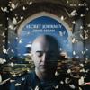 Secret Journey (Bonus Track Version) - Omar Akram