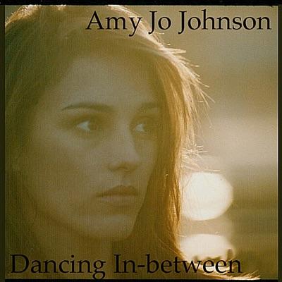 Dancing Inbetween - Amy Jo Johnson