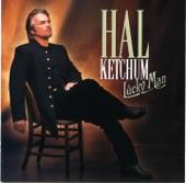 Hal Ketchum - She's Still In Dallas