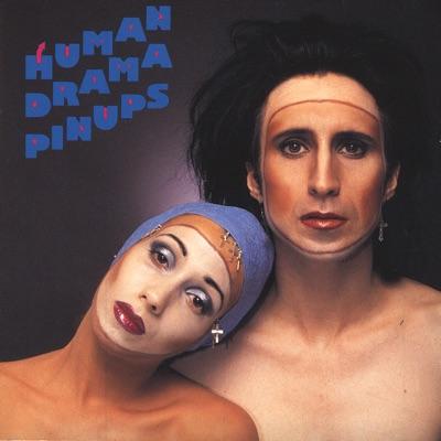Pinups - Human Drama