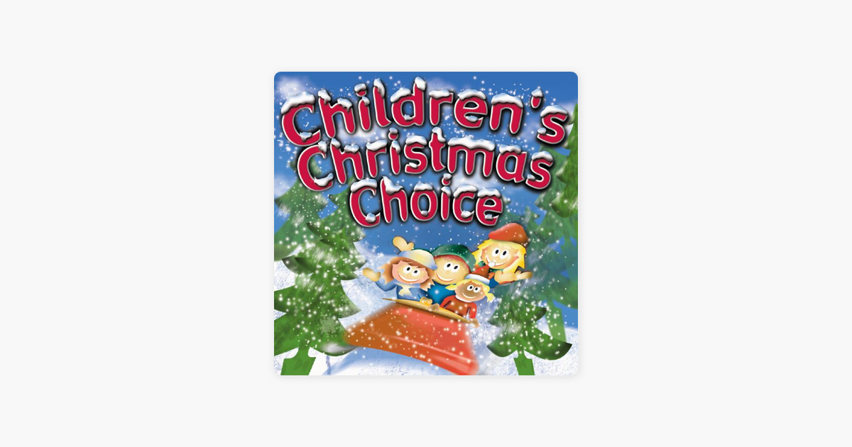 Children\'s Christmas Choice by Kids Now on Apple Music
