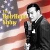 Bob Hope Show -