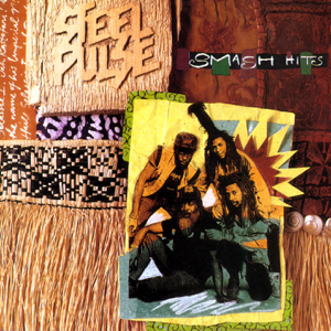 Steel Pulse - Steel Pulse: Smash Hits
