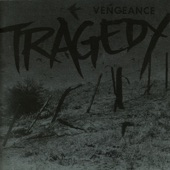Tragedy - To The Dogs