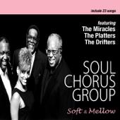 ソウル・コーラス・グループ名曲集 - Soft & Mellow