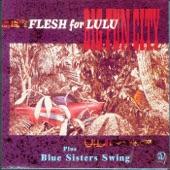 Flesh For Lulu - Seven Hail Mary's