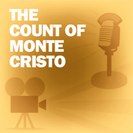 The Count of Monte Cristo: Classic Movies on the Radio audiobook