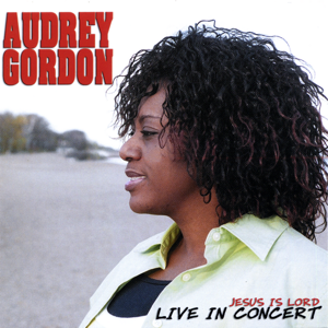 Audrey Gordon - My Soul Magnifies the Lord