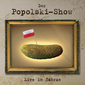 Der Popolski Show - Live in Zabre