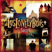 Sacred-Los Lonely Boys