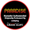 Paradise (Originally Performed By Coldplay) {Karaoke Audio Instrumental} - Karaoke All Hits
