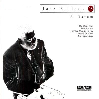 Jazz Ballads: Art Tatum - Art Tatum