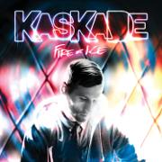 Fire & Ice - Kaskade - Kaskade